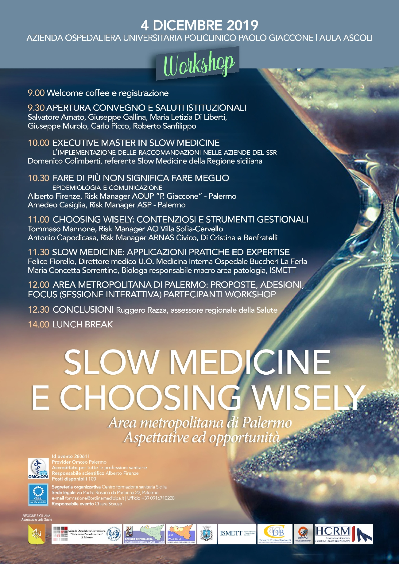 Workshop SLOW MEDICINE E CHOOSING WISELY AREA METROPOLITANA DI PALERMO. Aspettative ed Opportunità
