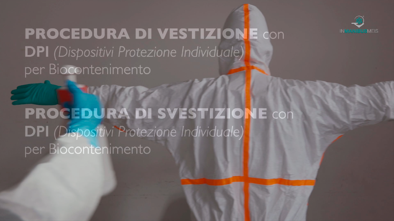 HEALTH BIOSAFETY TRAINING - Procedura di Vestizione e Svestizione con DPI (dispositivi protezione individuale) per Biocontenimento